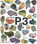 Vitamin P3. New Perspectives in Painting,  - Collective